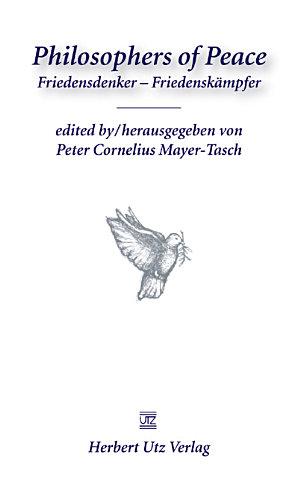 Philosophers of Peace  Friedensdenker     Friedensk  mpfer
