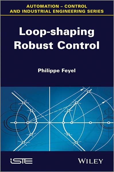 Download Loop shaping Robust Control Book