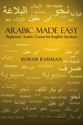Arabic Made Easy: Beginners' Arabic Course for English Speakers