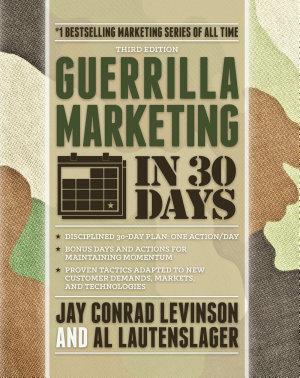 Guerrilla Marketing in 30 Days PDF