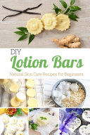 DIY Lotion Bars