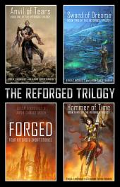 The Reforged Trilogy: The Complete Series