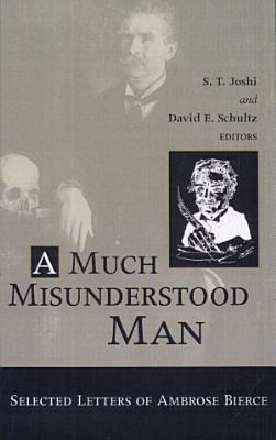 A Much Misunderstood Man PDF