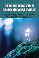 The Psilocybin Mushroom Bible PDF