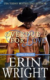 Overdue for Love: A Western Romance Novella