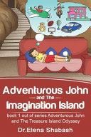 Adventurous John and The Imagination Island