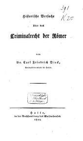Historische Versuche über das Criminalrecht der Römer