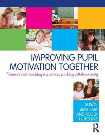 Improving Pupil Motivation Together PDF