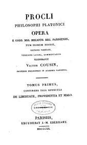Proclii Philosophi Platonici opera: e. codd. miss. biblioth. reg. Parisiensis, Volumes 1-2
