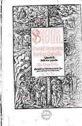 Biblia, Das ist: die gantze heylige Schrifft: Deudsch: Band 1