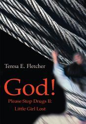 God Please Stop Drugs Ii Book PDF