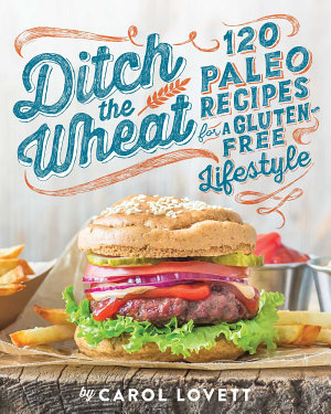 Ditch the Wheat