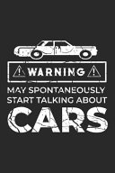 Warning May Spontaneously Start Talking About Cars