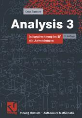 Analysis 3: Integralrechnung im Rn mit Anwendungen, Ausgabe 3