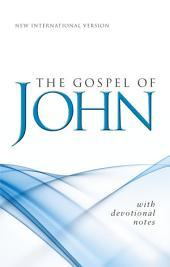 NIV, Gospel of John, eBook: With Devotional Notes