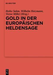 Gold in der europ  ischen Heldensage PDF