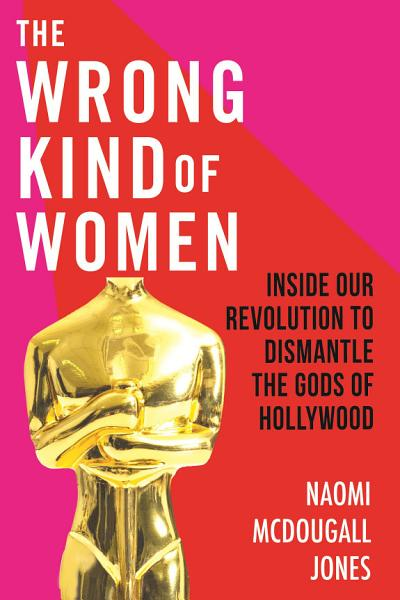 Download The Wrong Kind of Women Book