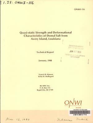 Quasi static Strength and Deformational Characteristics of Domal Salt from Avery Island  Louisiana