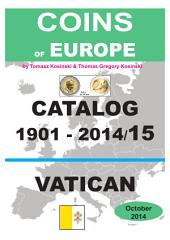 Coins of VATICAN 1901-2014: Coins of Europe Catalog 1901-2014