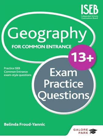 Geography for Common Entrance 13  Exam Practice Questions PDF