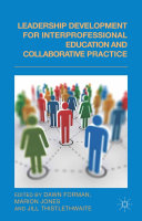 Leadership Development for Interprofessional Education and Collaborative Practice