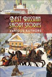 Best Russian Short Stories (Illustrated Edition)