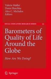 Barometers of Quality of Life Around the Globe: How Are We Doing?