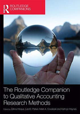 The Routledge Companion to Qualitative Accounting Research Methods PDF