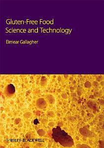 Gluten Free Food Science and Technology