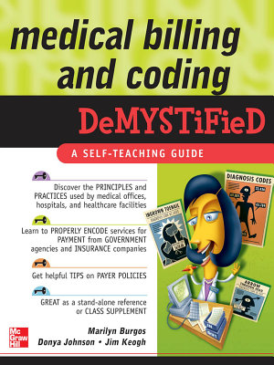 Medical Billing   Coding Demystified PDF