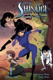 Shinobi: Ninja Princess #1: Volume 1
