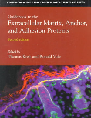 Guidebook to the Extracellular Matrix  Anchor  and Adhesion Proteins PDF