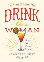 Drink Like a Woman