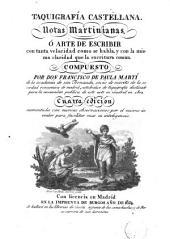 Taquigrafía castellana: notas martinianas ó el arte de escribir con tanta velocidad como se habla, y con la misma claridad que la escritura común