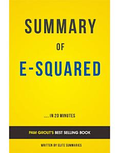 E Squared  by Pam Grout   Summary   Analysis Book