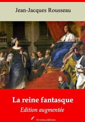 La reine fantasque: Nouvelle édition augmentée