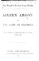 Aileen Aroon  or  the Pride of Clonmore  By the author of    Savourneen Dheelish     etc   i e  Charles A  Read   PDF