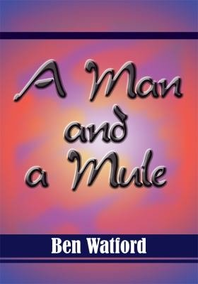 A Man and a Mule PDF
