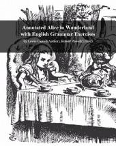 Facts101 summary of Alice in Wonderland with English Grammar Exercises: by Lewis Carroll (Author), Robert Powell (Editor)