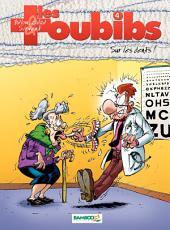 Les Toubibs - Tome 4 - Sur les dents !