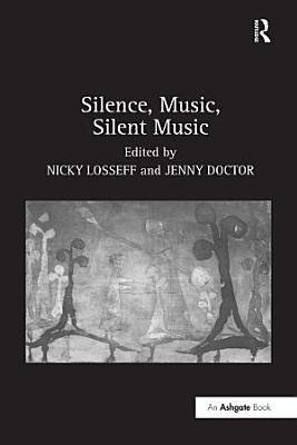 Silence  Music  Silent Music