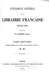 Catalogue général de la librairie française: Volume7