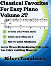Classical Favorites for Easy Piano Volume 2 T