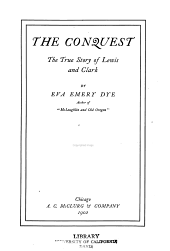 The conquest: the true story of Lewis and Clark