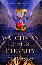 The Watchman of Eternity PDF