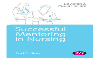 Successful Mentoring in Nursing PDF