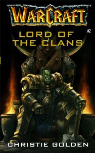 Warcraft  Lord of the Clans Book