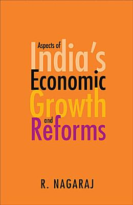 Aspects of India s Economic Growth and Reforms