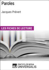 Paroles de Jacques Prévert: Les Fiches de lecture d'Universalis