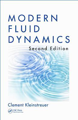 Modern Fluid Dynamics, Second Edition